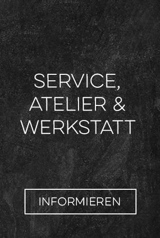 Service, Atelier & Werkstatt